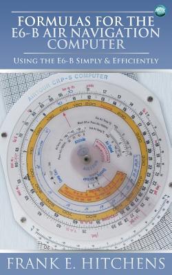 Formulas for the E6-B Air Navigation Computer Cover Image