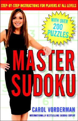 Master Sudoku: Step-By-Step Instructions for Players at All Levels Cover Image