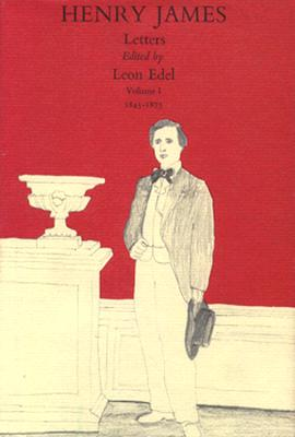 The Letters of Henry James, Volume I Cover