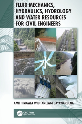 Fluid Mechanics, Hydraulics, Hydrology and Water Resources for Civil Engineers Cover Image