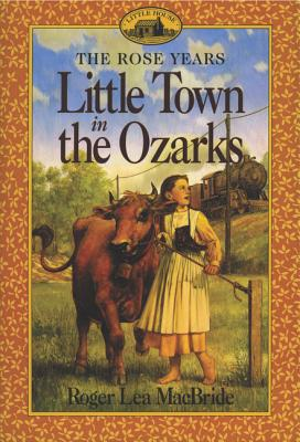 Little Town in the Ozarks (Little House Sequel) Cover Image