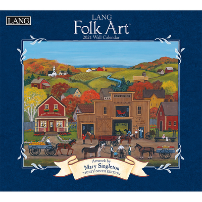 Lang Folk Art(tm) 2021 Wall Calendar Cover Image