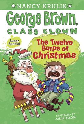 The Twelve Burps of ChristmasNancy Krulik, Aaron Blecha