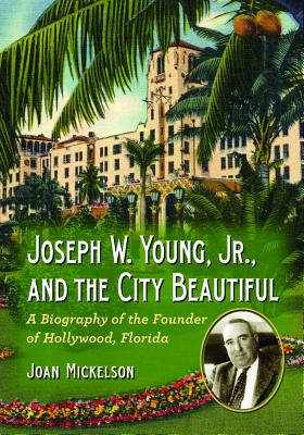 Joseph W. Young, Jr., and the City Beautiful Cover