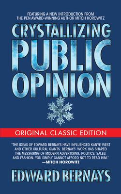 Crystallizing Public Opinion (Original Classic Edition) Cover Image