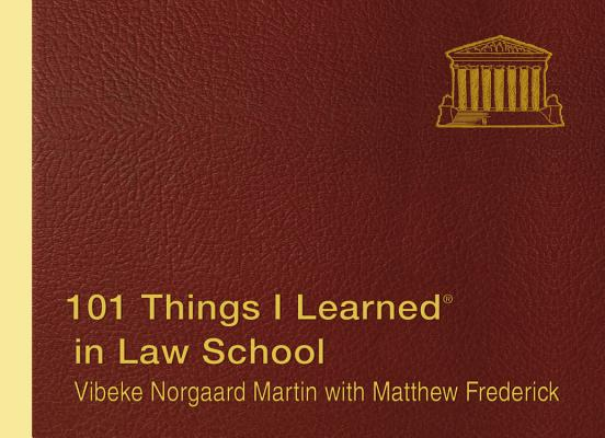 101 Things I Learned ® in Law School Cover Image