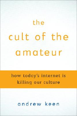 The Cult of the Amateur Cover