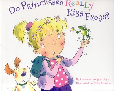 Do Princesses Really Kiss Frogs? Cover Image