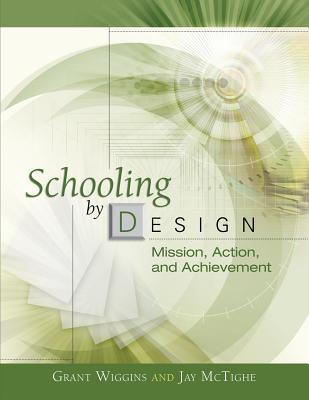 Schooling by Design: Mission, Action, and Achievement Cover Image