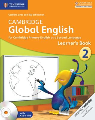 Cambridge Global English Stage 2 Learner's Book with Audio CD: For Cambridge Primary English as a Second Language Cover Image