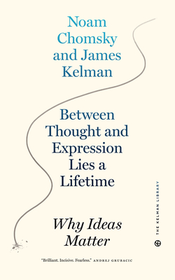 Between Thought and Expression Lies a Lifetime: Why Ideas Matter Cover Image
