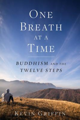 One Breath at a Time: Buddhism and the Twelve Steps Cover Image
