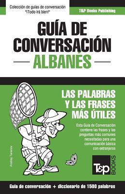 Guía de conversación Español-Albanés y diccionario conciso de 1500 palabras Cover Image