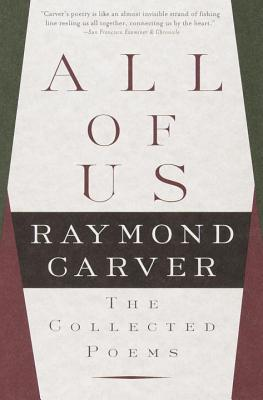 All of Us: The Collected Poems (Vintage Contemporaries) Cover Image