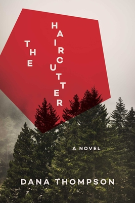 The Haircutter: A Novel Cover Image