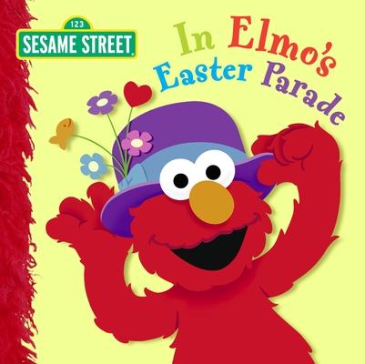 In Elmo's Easter Parade (Sesame Street) Cover
