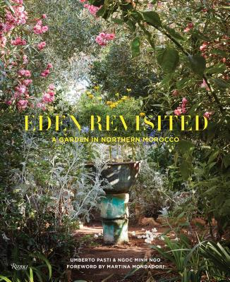 Eden Revisited: A Garden in Northern Morocco Cover Image