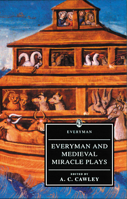 Everyman and Medieval Miracle Plays (Everyman Paperback Classics) Cover Image