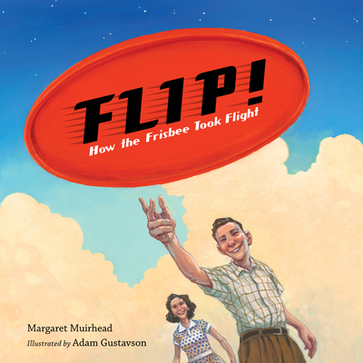 Flip! How the Frisbee Took Flight Cover Image