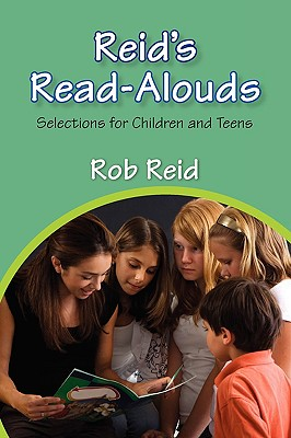 Reid's Read-Alouds: Selections for Children and Teens Cover Image