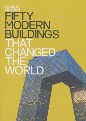 Design Museum: Fifty Modern Buildings  That Changed the World Cover Image