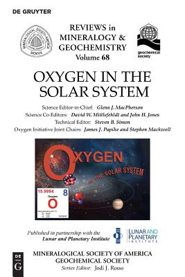 Oxygen in the Solar System (Reviews in Mineralogy & Geochemistry #68) Cover Image