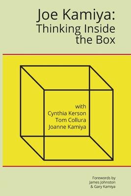 Joe Kamiya: Thinking Inside the Box Cover Image