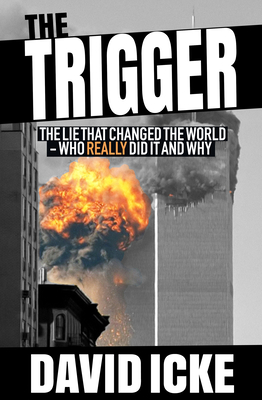 The Trigger: The Lie That Changed the World Cover Image