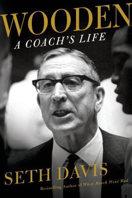 Wooden: A Coach's LifeSeth Davis