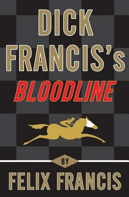 Dick Francis's Bloodline Cover