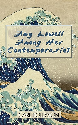 Cover for Amy Lowell Among Her Contemporaries