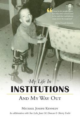 My Life in Institutions and My Way Out Cover Image