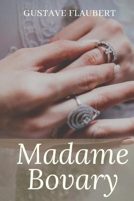 Madame Bovary: un roman réaliste de Gustave Flaubert Cover Image