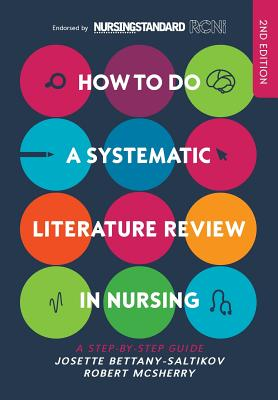 How to Do a Systematic Literature Review in Nursing: A Step-By-Step Guide Cover Image