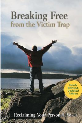 Breaking Free from the Victim Trap: Reclaiming Your Personal Power Cover Image