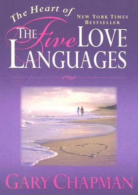 The Heart of the Five Love Languages Cover Image