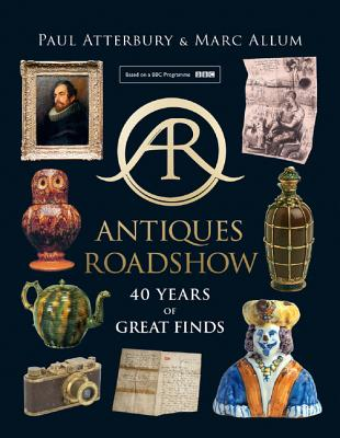 Antiques Roadshow: 40 Years of Great Finds Cover Image