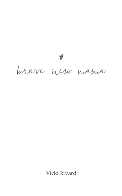 brave new mama Cover Image
