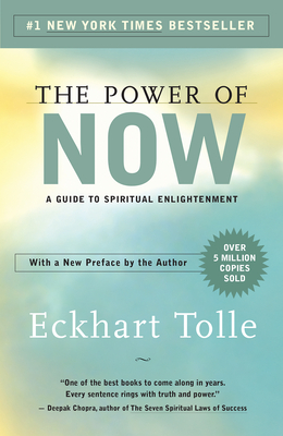 The Power of Now Eckhart Tolle, New World Library, $16,