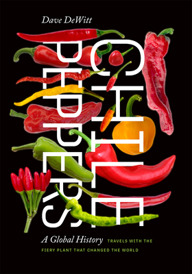 Chile Peppers: A Global History Cover Image