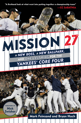 Mission 27: A New Boss, A New Ballpark, and One Last Ring for the Yankees' Core Four Cover Image
