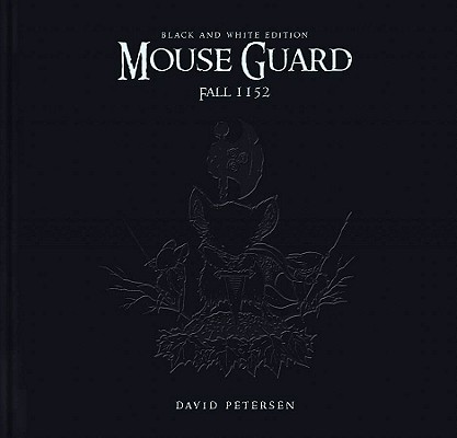 Mouse Guard Fall 1152: Black and White Edition Cover Image