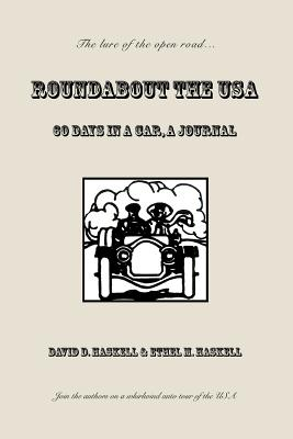 Roundabout the USA: 60 Days in a Car, A Journal Cover Image