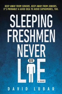 Sleeping Freshmen Never Lie Cover Image