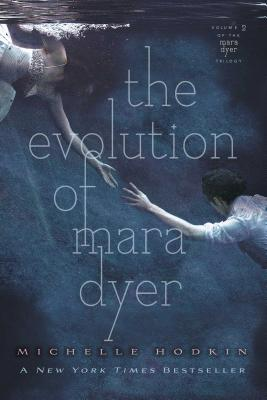 The Evolution of Mara Dyer (Mara Dyer Trilogy #2) Cover Image