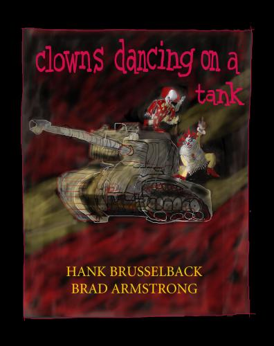 Clowns Dancing on a Tank Cover Image