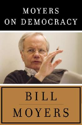 Moyers on Democracy Cover Image