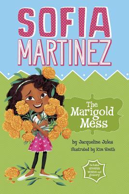 The Marigold Mess (Sofia Martinez) Cover Image
