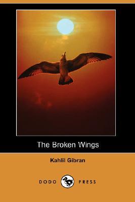 The Broken Wings (Dodo Press) Cover Image
