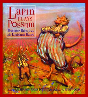 Lapin Plays Possum: Trickster Tales from the Louisiana Bayou Cover Image